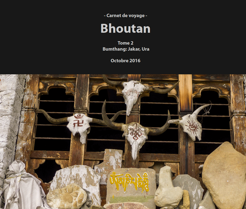Bhoutan 2016 | Tome 2