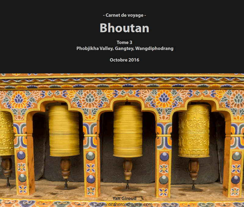 Bhoutan 2016 | Tome 3